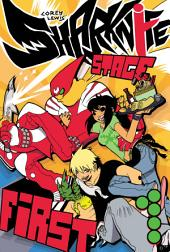 Sharknife, Volume One: Stage First