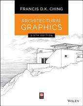 Architectural Graphics: Edition 6