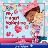 Doc McStuffins: My Huggy Valentine: A Disney Read Along