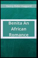Benita An African Romance [Annotated]