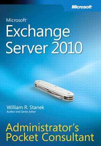 Microsoft Exchange Server 2010 Administrator s Pocket Consultant PDF
