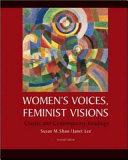 Women s Voices  Feminist Visions