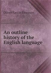An outline history of the English language