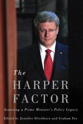 The Harper Factor: Assessing a Prime Minister's Policy Legacy