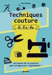 Techniques couture, le b.a.-ba: Les bases de la couture pour progresser rapidement !