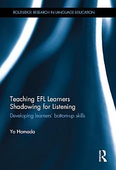 Teaching EFL Learners Shadowing for Listening PDF