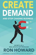 Create Demand and Stop Chasing Business PDF