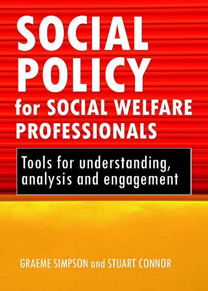 Download Social Policy for Social Welfare Professionals Book