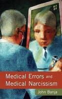 Medical Errors and Medical Narcissism PDF
