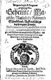 Steganologia & Steganographia aucta: Geheime, Magische, Natürliche Red vnnd Schreibkunst