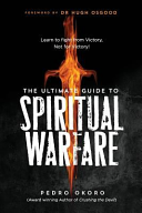 The Ultimate Guide to Spiritual Warfare Book