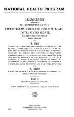 National Health Program: June 25-27, July 2, 3, 1947. p. 609-1121