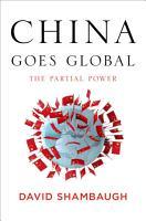 China Goes Global PDF