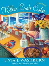 Killer Crab Cakes: A Fresh-Baked Mystery