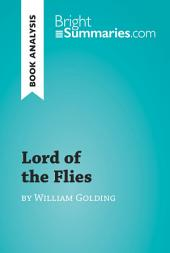 Lord of the Flies by William Golding (Book Analysis): Detailed Summary, Analysis and Reading Guide