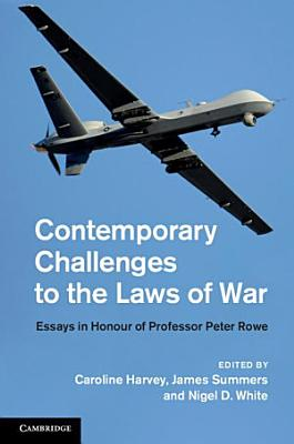 Contemporary Challenges to the Laws of War PDF