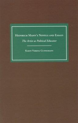 Heinrich Mann s Novels and Essays PDF