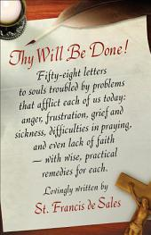 Thy Will be Done: Letters to Persons in the World
