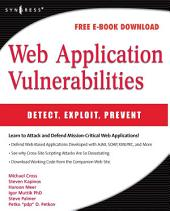 Web Application Vulnerabilities: Detect, Exploit, Prevent