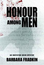 Honour Among Men: An Inspector Green Mystery