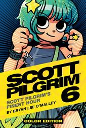 Scott Pilgrim Volume 6: Scott Pilgrim's Finest Hour