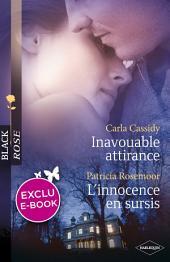 Inavouable attirance - L'innocence en sursis (Harlequin Black Rose)