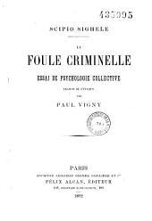 La foule criminelle: essai de psychologie collective