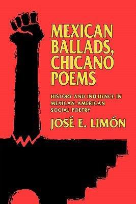 Mexican Ballads  Chicano Poems