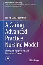 A Caring Advanced Practice Nursing Model