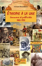 Ethiopie à la une: Journaux et publicités 1865-1935