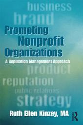 Promoting Nonprofit Organizations: A Reputation Management Approach