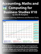 Accounting, Maths and Computing for Business Studies: Volume 10