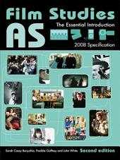 AS Film Studies: The Essential Introduction, Edition 2