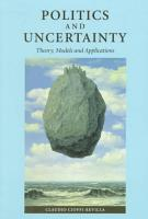 Politics and Uncertainty PDF