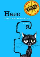 Haee The cat with a crooked tail: (Haee and the other middlings, #1)