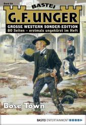 G. F. Unger Sonder-Edition - Folge 064: Böse Town