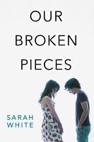Our Broken Pieces PDF