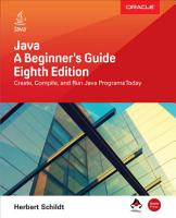 Java  A Beginner s Guide  Eighth Edition PDF