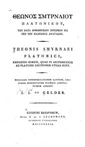 Theonis Smyrnaei Platonici, Expositio eorum quae in arithmeticis ad Platonis lectionem utilia sunt