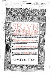 Libro primero [-segunda parte] de las epistolas familiares ...