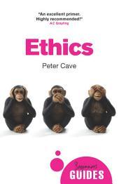 Ethics: A Beginner's Guide