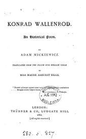 Konrad Wallenrod, tr. into Engl. verse by M.A. Biggs