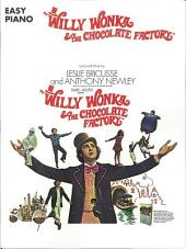 Willy Wonka & The Chocolate Factory (Songbook)
