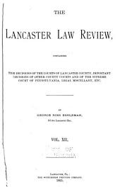 The Lancaster Law Review: Volume 12