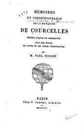 Mémoires et correspondance: Publiés d'après les manuscrits