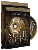 Soul Keeping Study Guide with DVD Book