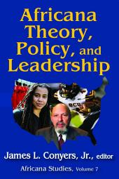 Africana Theory, Policy, and Leadership