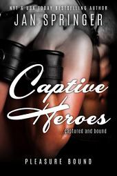 Captive Heroes: Captured and Bound