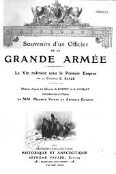 Souvenirs d'un officier de la Grande Armée: la vie militaire sous le premier Empire