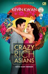 Kaya Tujuh Turunan (Crazy Rich Asians)